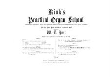 Practical Organ School, Op.55: Complete set by Christian Heinrich Rinck