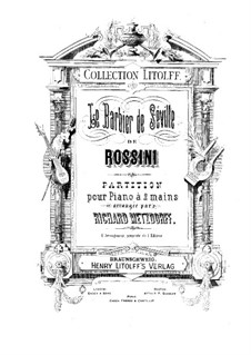 Il Barbiere di Siviglia (The Barber of Seville): For piano by Gioacchino Rossini