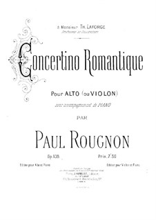 Concerto romantique for Viola (or Violin) and Piano, Op.138: Score by Paul Rougnon