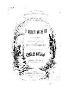Le médecin malgré lui: Piano score by Charles Gounod