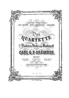 String Quartet No.3 in E Flat Major, Op.29: String Quartet No.3 in E Flat Major by Carl Georg Peter Grädener