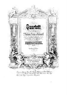 String Quartet in D Minor, Op.58: Parts by Friedrich Lux