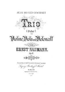 String Trio in D Major, Op.12: Parts by Ernst Naumann