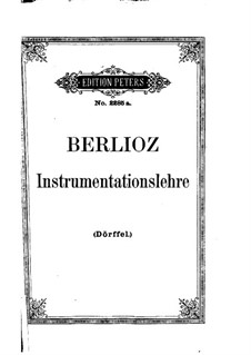 Grand Treatise on Instrumentation and Modern Orchestration, Op.10: German text by Hector Berlioz