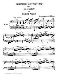 The Valkyrie , WWV 86b: Siegmund's Love Song, for piano (version by H. Rupp) by Richard Wagner