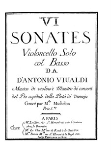 Six Sonatas for Cello and Basso Continuo: Complete set by Antonio Vivaldi