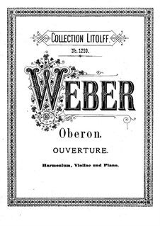 Overture: For harmonium, violin and piano by Carl Maria von Weber