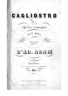 Cagliostro: Act I, piano-vocal score by Adolphe Adam