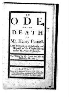 An Ode on the Death of Mr. Henry Purcell: An Ode on the Death of Mr. Henry Purcell by John Blow