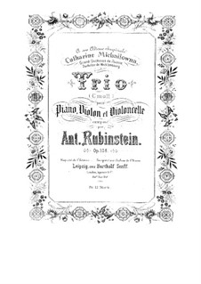 Piano Trio No.5 in C Minor, Op.108: Full score, parts by Anton Rubinstein