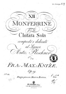 Twelve Monferrine, Op.19: All Pieces by Frantisek Max Knjze