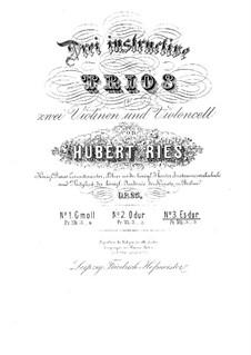 Three String Trios, Op.25: Trio No.3 in E Flat Major by Hubert Ries