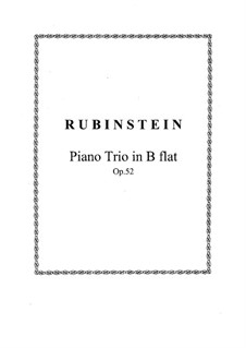 Piano Trio No.3 in B Flat Major, Op.52: Full score, parts by Anton Rubinstein