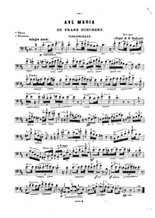 Ave Maria, for Two Instruments, D.839 Op.52 No.6: For cello and piano in D Major – cello part by Franz Schubert