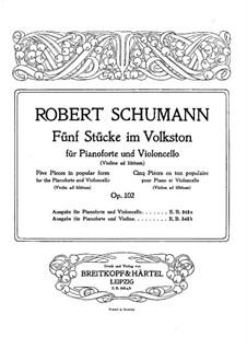 Five Pieces in Folk Style, Op.102: Score by Robert Schumann