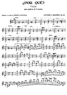 Waltz 'Why?', Op.28: Waltz 'Why?' by Antonio Jimenez Manjón