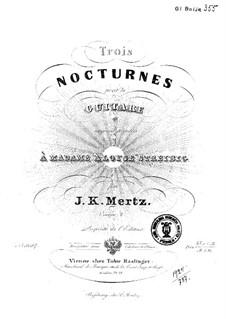 Three Nocturnes, Op.4: Complete set by Johann Kaspar Mertz