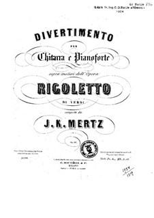 Divertissement on Theme from 'Rigoletto' by Verdi, Op.60: Parts by Johann Kaspar Mertz