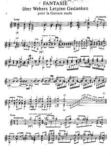 Fantasia on 'Die letzten Gedanken' by Weber: For guitar by Johann Kaspar Mertz