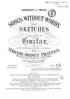 Sehnsucht and Weary. Songs without words and sketches: Sehnsucht and Weary. Songs without words and sketches by Catharina Josepha Pratten