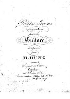 Petite Lessons Progressives, Op.3: Petite Lessons Progressives by Henrik Rung