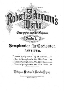 Symphony No.1 in B Flat Major 'Spring', Op.38: Movement I by Robert Schumann