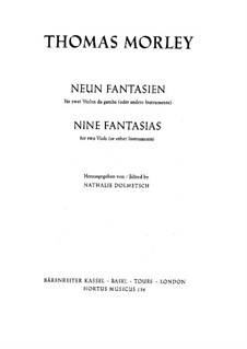 Nine Fantasias for Two Violas (or Other Intruments): Nine Fantasias for Two Violas (or Other Intruments) by Thomas Morley