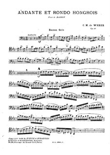 Andante and Hungarian Rondo for Bassoon and Orchestra, J.158 Op.35: Solo part by Carl Maria von Weber