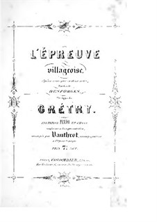 L'épreuve villageoise: L'épreuve villageoise by André Grétry