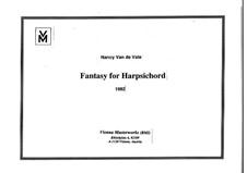 Fantasy for Harpsichord: Fantasy for Harpsichord by Nancy Van de Vate