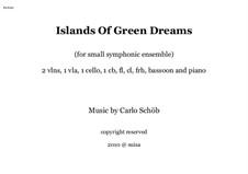 Islands Of Green Dreams: Islands Of Green Dreams by Carlo Antonio Schoeb