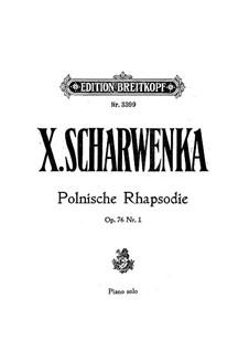 Two Pieces, Op.76: No.1 Polish Rhapsody by Xaver Scharwenka