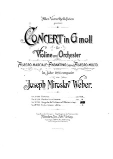 Concerto for Violin and Orchestra in G Minor: Arrangement for violin and piano by Joseph Miroslav Weber