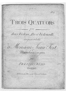 Three String Quartets, Op.1: Three String Quartets by Franz Weiss