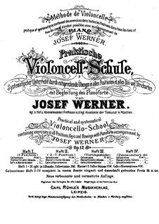 Practical Method for Violoncello with Piano Accompaniment, Op.12: Book I by Josef Werner