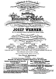 Practical Method for Violoncello with Piano Accompaniment, Op.12: Book IV by Josef Werner