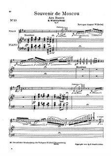 Souvenir de Moscou for Violin and Piano, Op.6: Score (Edited by August Wilhelmj) by Henryk Wieniawski