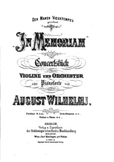 In Memoriam. Concert Piece for Violin and Orchestra: In Memoriam. Concert Piece for Violin and Orchestra by August Wilhelmj