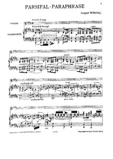 Paraphrase on Themes from 'Parsifal' by Wagner: For violin and piano by August Wilhelmj