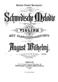 Swedish Melody: For violin (or flute) and piano by August Wilhelmj