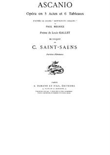 Ascanio: Act I by Camille Saint-Saëns