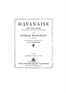 Havanaise, Op.83: Score for violin and piano by Camille Saint-Saëns