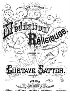 Méditation religieuse, Op.6: Méditation religieuse by Gustave Satter