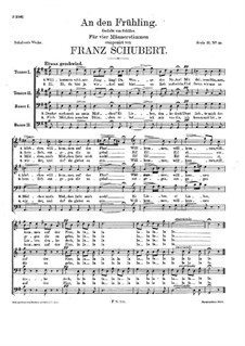 To Spring for Male Choir, D.338: To Spring for Male Choir by Franz Schubert