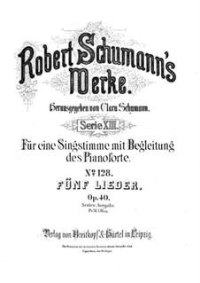 Five Songs, Op.40: Complete set by Robert Schumann