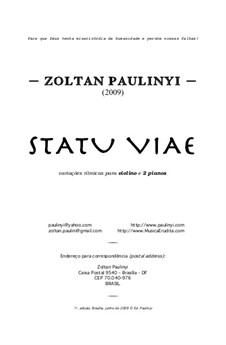 Statu Viae for two pianos and violin (2009): Full Score by Zoltan Paulinyi