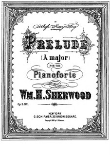 Suite for Piano, Op.5: No.1 Prelude by William H. Sherwood