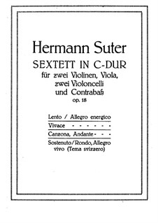 String Sextet in C Major, Op.18: String Sextet in C Major by Hermann Suter