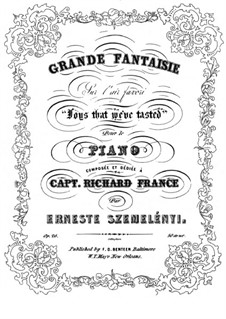 Grand Fantasias for Piano, Op.26: Fantasia on 'Joys that We've Tasted' by Ernest Szemelényi