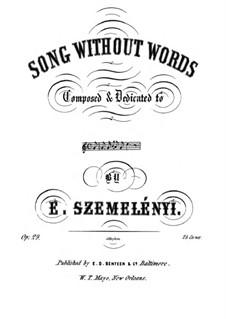 Song without Words for Piano, Op.29: Song without Words for Piano by Ernest Szemelényi